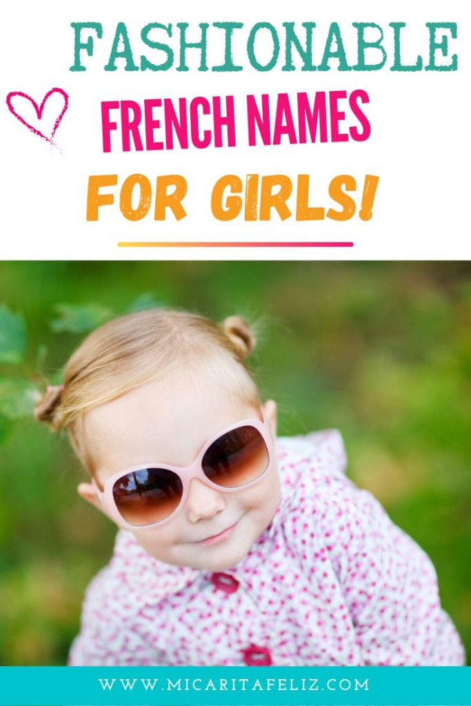 Fashionable French names for girls #frenchnamesforgirls #popularfrenchnames